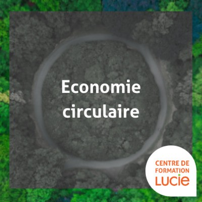 FORMATION concevoir et valoriser un modèle d'économie circulaire