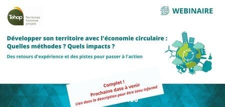 [Nouvelle date à venir] : Webinaire Développer son territoire avec l'économie circulaire
