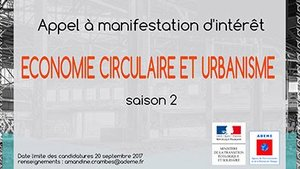 ADEME - Appel à manifestations « Économie circulaire et urbanisme », saison II