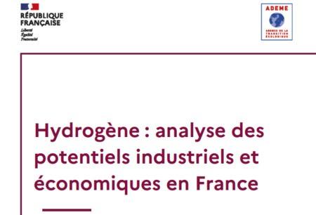 Etude ADEME - Hydrogène : analyse des potentiels industriels et économiques en France