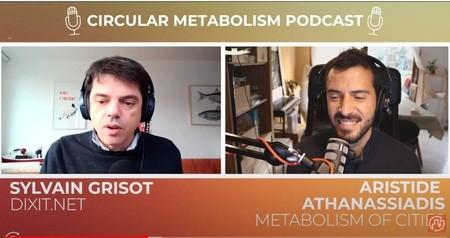 Podcast Circular Metabolism : L'Urbanisme Circulaire avec Sylvain Grisot - Dixit.net