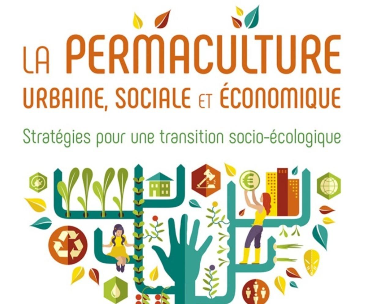 [Lecture] La Permaculture urbaine, sociale et économique - Stratégies pour une transition socio-écologique