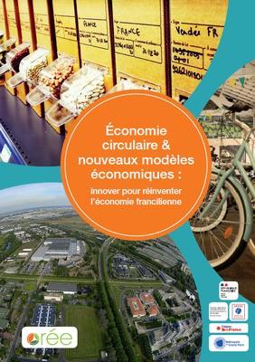 « Économie circulaire & Nouveaux modèles économiques : Innover pour réinventer l'économie francilienne »