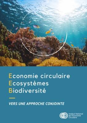 Congrès mondial de la Nature - Quels liens entre économie circulaire et biodiversité ?