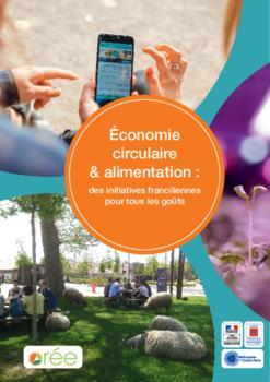 Économie circulaire & alimentation : des initiatives franciliennes pour tous les goûts