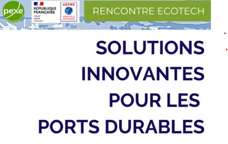J-15 pour proposer votre solution à la Rencontre Ecotech Ports durables du 14 octobre 2021 à Pollutec et à distance !