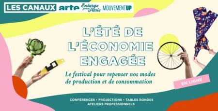 Festival «L'Été de l'économie engagée», proposé par Les Canaux