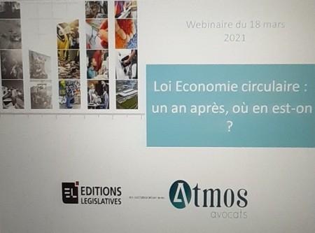 Loi économie circulaire : un an après, où en est-on ?, un Webinaire Éditions législatives - Atmos avocats