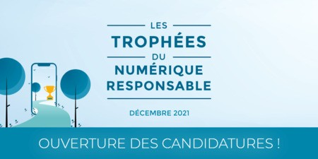 Proposez votre candidature aux Trophées du Numérique Responsable.