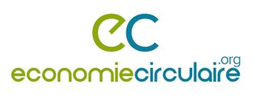 Economiecirculaire.org, la plateforme Internationale de l'économie circulaire